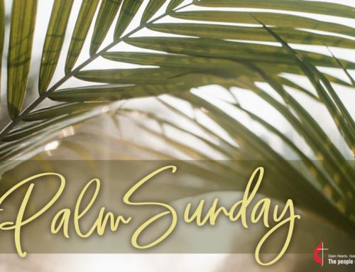 Palm Sunday at Sedona United Methodist Church at 9:30am